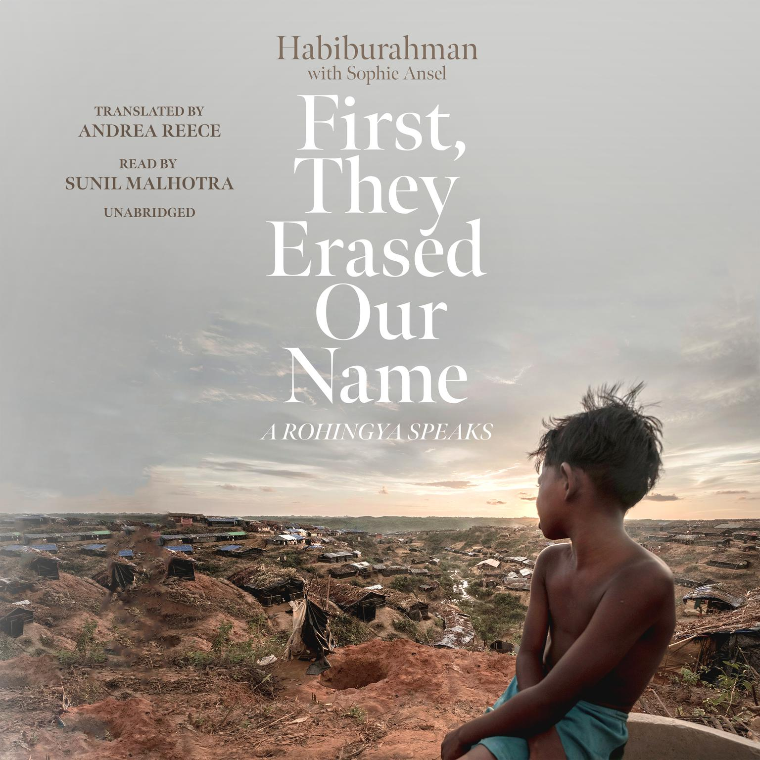 Printable First, They Erased Our Name: A Rohingya Speaks Audiobook Cover Art