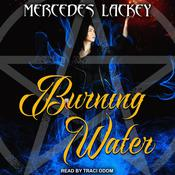 Burning Water Audiobook, by Mercedes Lackey
