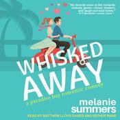Whisked Away Audiobook, by Melanie Summers