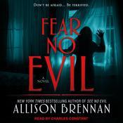 Fear No Evil Audiobook, by Allison Brennan