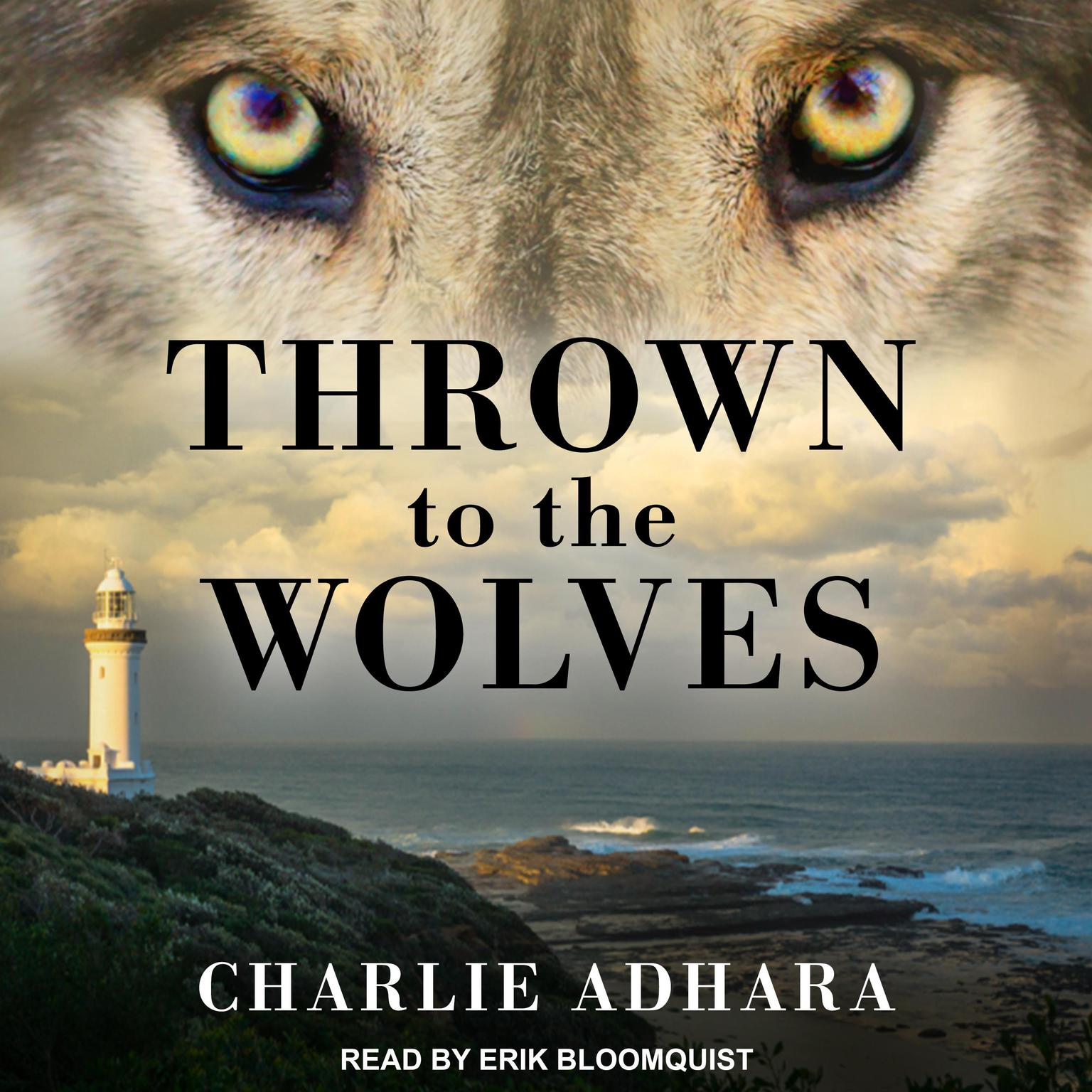 Thrown to the Wolves Audiobook, by Charlie Adhara