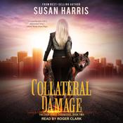 Collateral Damage Audiobook, by Susan E. Harris, Susan Harris