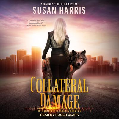 Collateral Damage Audiobook, by Susan E. Harris