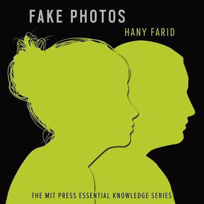 Fake Photos Audiobook, by Hany Farid