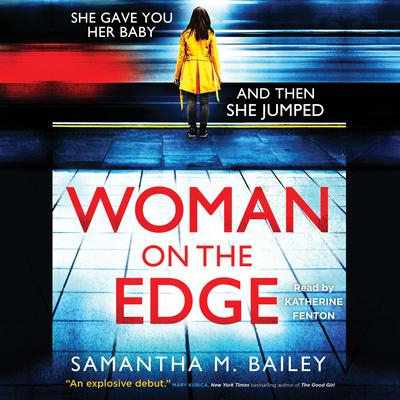 Woman on the Edge Audiobook, by Samantha M. Bailey