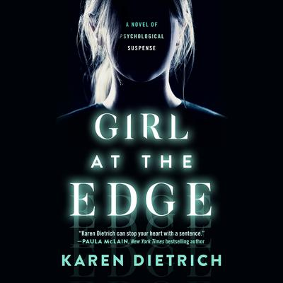 Girl at the Edge Audiobook, by Karen Dietrich