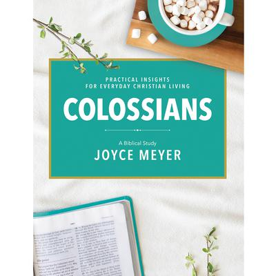 Colossians: A Biblical Study Audiobook, by Joyce Meyer