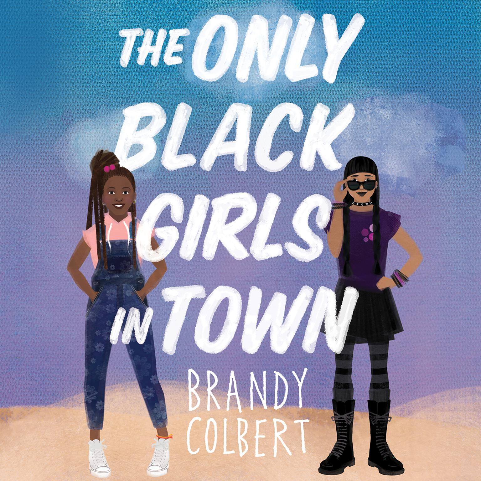 Printable The Only Black Girls in Town Audiobook Cover Art