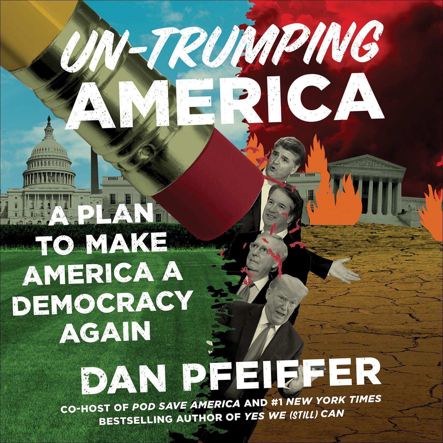 Printable Un-Trumping America: A Plan to Make America a Democracy Again Audiobook Cover Art