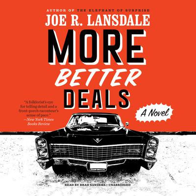 More Better Deals Audiobook, by Joe R. Lansdale