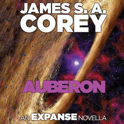 Auberon: An Expanse Novella Audiobook, by
