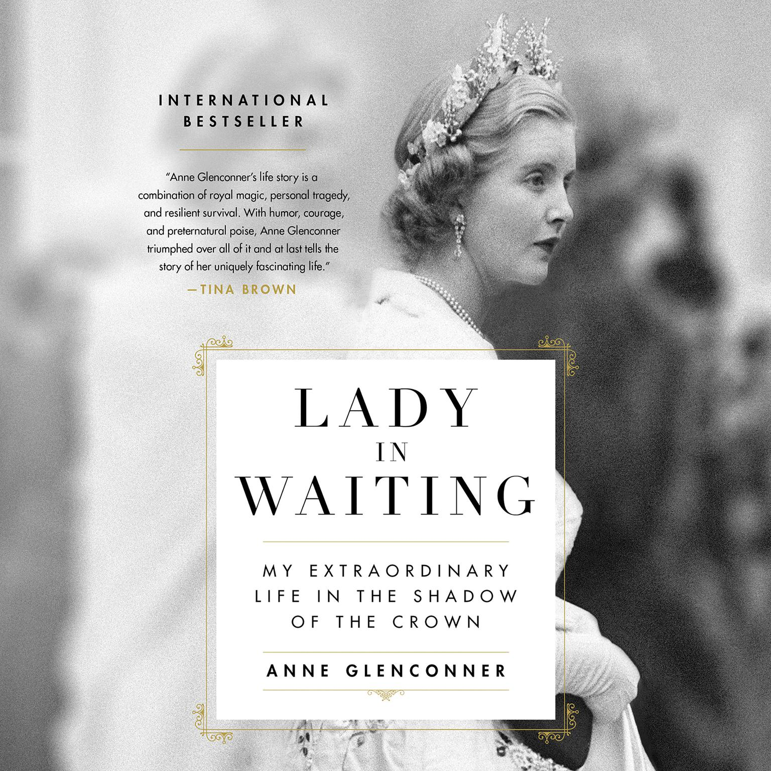 Printable Lady in Waiting: My Extraordinary Life in the Shadow of the Crown Audiobook Cover Art