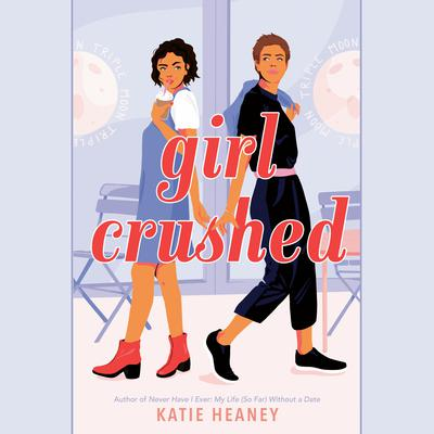 Girl Crushed Audiobook, by