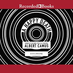 A Happy Death Audiobook, by Albert Camus