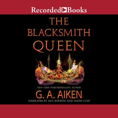 The Blacksmith Queen Audiobook, by