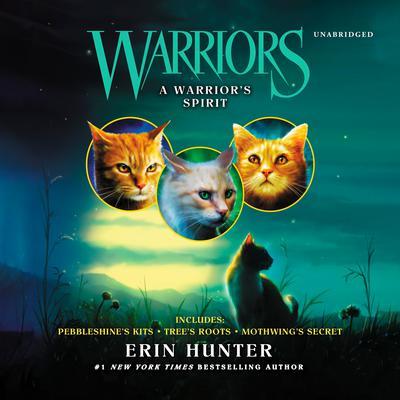 Warriors: A Warrior's Spirit Audiobook, by