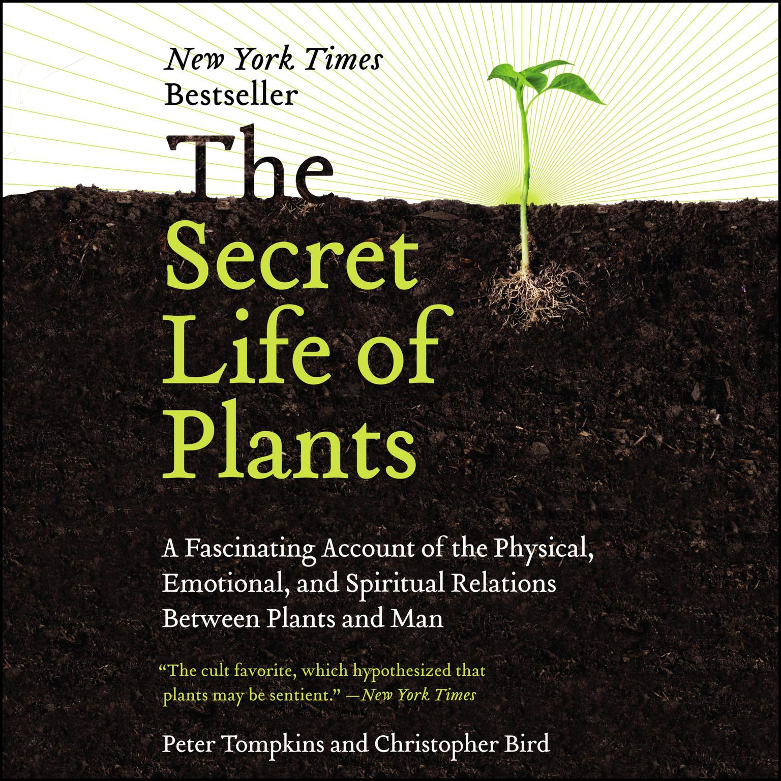 Printable The Secret Life of Plants: A Fascinating Account of the Physical, Emotional, and Spiritual Relations Between Plants and Man Audiobook Cover Art