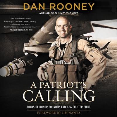 A Patriots Calling: My Life as an F-16 Fighter Pilot Audiobook, by