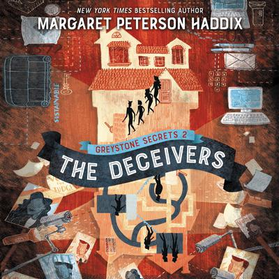 Greystone Secrets #2: The Deceivers Audiobook, by Margaret Peterson Haddix