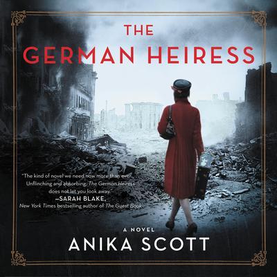 The German Heiress: A Novel Audiobook, by Anika Scott