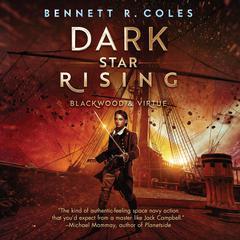Dark Star Rising: Blackwood & Virtue Audiobook, by Bennett R. Coles