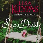 Sugar Daddy: A Novel Audiobook, by Lisa Kleypas