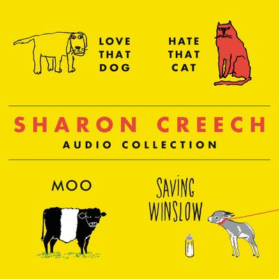 The Sharon Creech Audio Collection Audiobook, by Sharon Creech