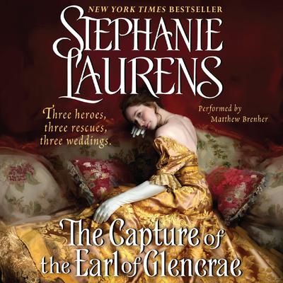The Capture of the Earl of Glencrae Audiobook, by Stephanie Laurens