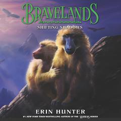 Bravelands: Shifting Shadows (Bravelands, Book 4) Audiobook, by Erin Hunter