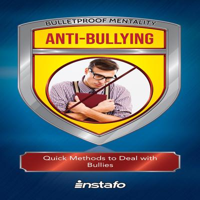 Anti-Bullying Audiobook, by Instafo