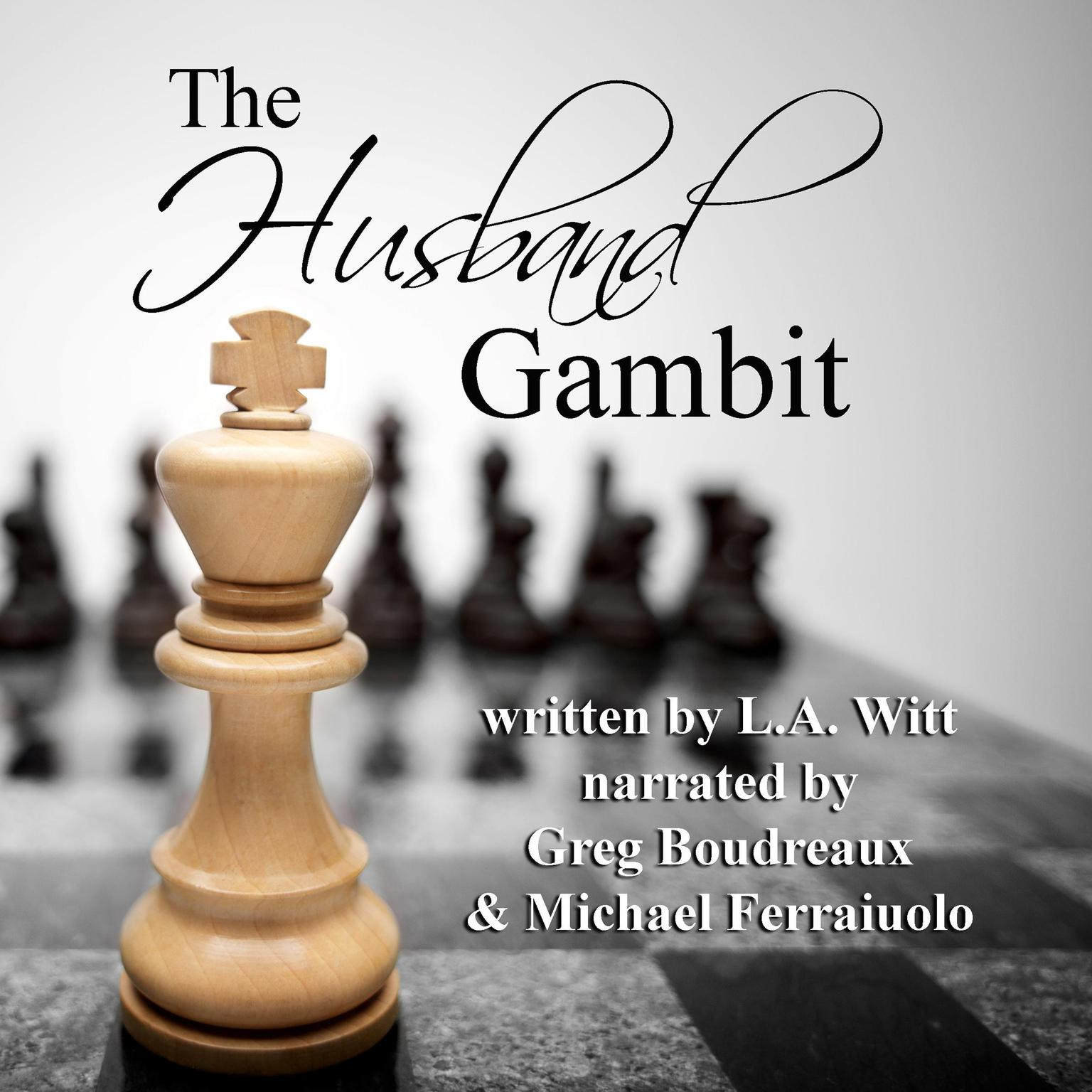 The Husband Gambit Audiobook, by L.A. Witt