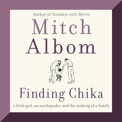 Finding Chika: A Little Girl, an Earthquake, and the Making of a Family Audiobook, by