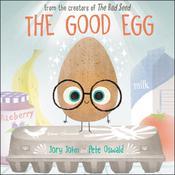 The Good Egg Audiobook, by Jory John