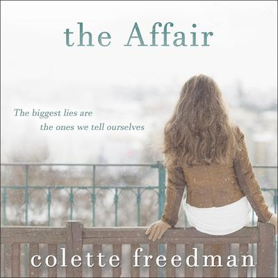The Affair Audiobook, by Colette Freedman