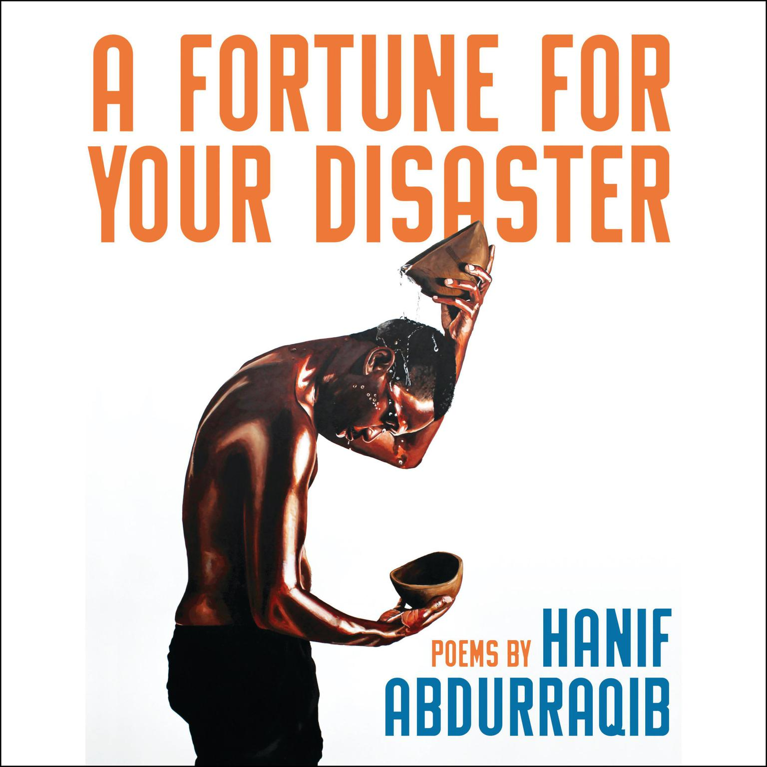Printable A Fortune For Your Disaster: Poems Audiobook Cover Art