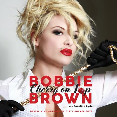 Cherry on Top: Flirty, Forty-Something, and Funny as F**k Audiobook, by Bobbie Brown