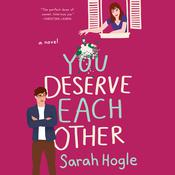 You Deserve Each Other Audiobook, by Sarah Hogle