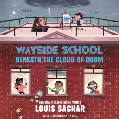 Wayside School Beneath the Cloud of Doom Audiobook, by