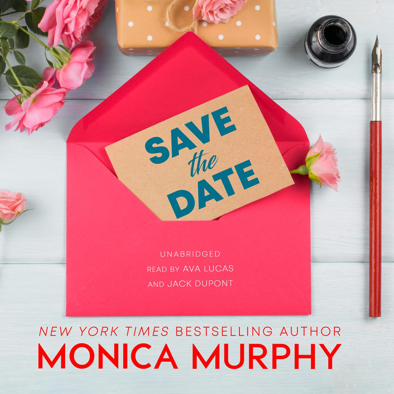Save the Date Audiobook, by Monica Murphy