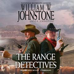 The Range Detectives Audiobook, by William W. Johnstone