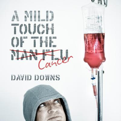 A Mild Touch of the Cancer Audiobook, by