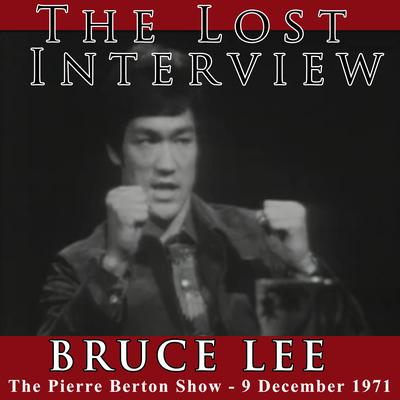 The Lost Interview - Bruce Lee Audiobook, by Bruce Lee