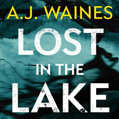 Lost in the Lake Audiobook, by