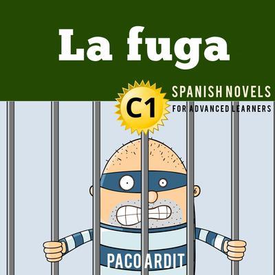 La fuga Audiobook, by Paco Ardit
