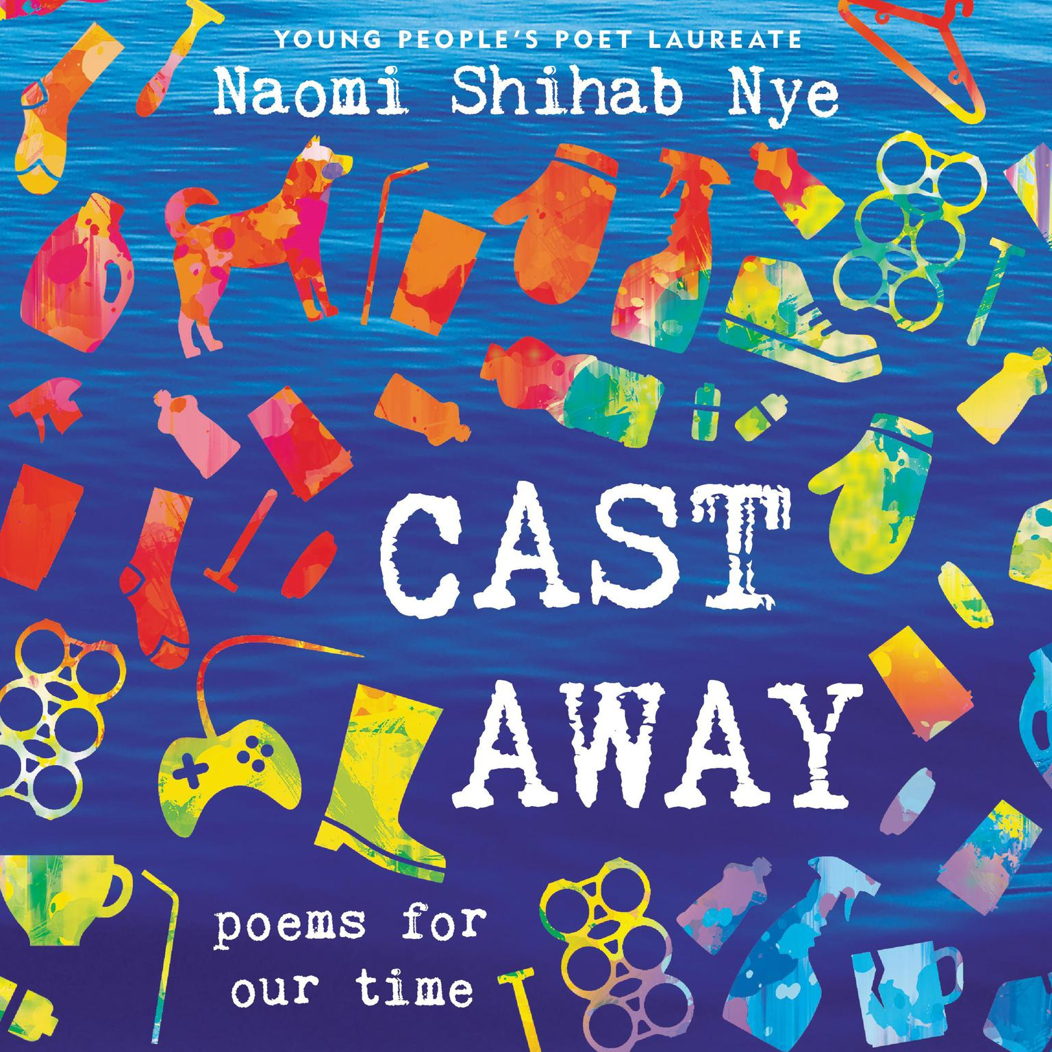 Printable Cast Away: Poems for Our Time Audiobook Cover Art