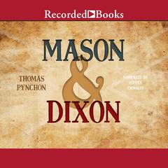 Mason & Dixon Audiobook, by Thomas Pynchon