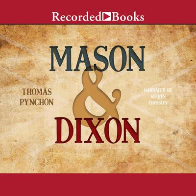 Mason & Dixon Audiobook, by