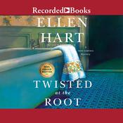 Twisted at the Root Audiobook, by Ellen Hart