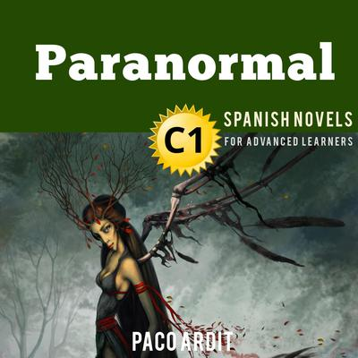 Paranormal Audiobook, by Paco Ardit