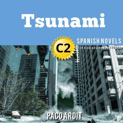 Tsunami Audiobook, by Paco Ardit